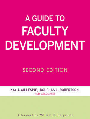A Guide to Faculty Development, Second Edition