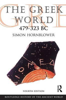 The Greek World 479-323 BC by Simon Hornblower image