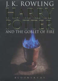 Harry Potter and the Goblet of Fire #4 (Adult Ed.) by J.K. Rowling