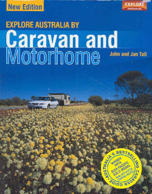 Explore Australia by Caravan and Motorhome by John Tait image