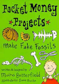 Make Fake Fossils by Moira Butterfield image