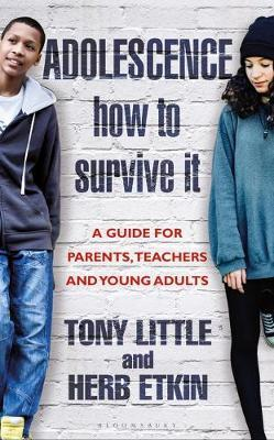 Adolescence: How to Survive It by Tony Little