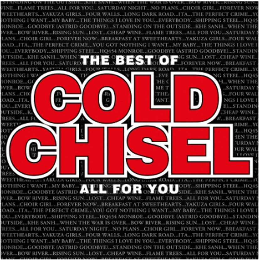 The Best Of Cold Chisel: All For You by Cold Chisel image