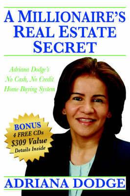 A Millionaire's Real Estate Secret by Adriana Dodge image