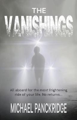 The Vanishings by Michael Panckridge