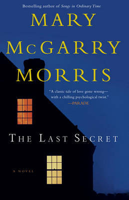 The Last Secret by Mary McGarry Morris image