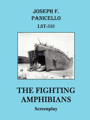 The Fighting Amphibians by Joseph F. Panicello