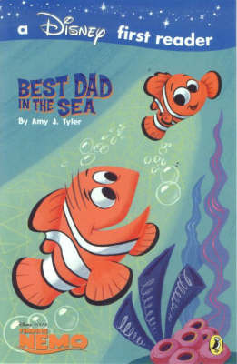 A Finding Nemo First Reader: Best Dad in the Sea by Walt Disney