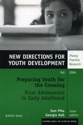 Preparing Youth for the Crossing From Adolescence to Early Adulthood