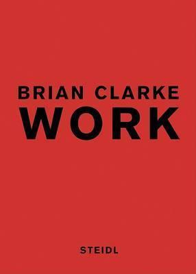 Brian Clarke: Work by Brian Clarke