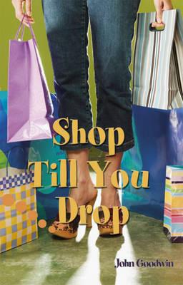 Shop Till You Drop: Pupil Book Level 2-3 Readers by Sue Hackman image