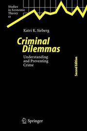 Criminal Dilemmas by Katri K Sieberg