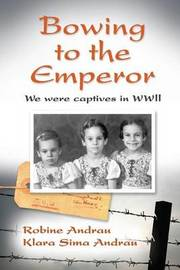 Bowing to the Emperor by Robine Andrau