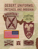 Desert Uniforms, Patches, and Insignia of the US Armed Forces by Kevin M Born