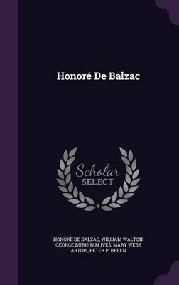 Honore de Balzac by Honore de Balzac
