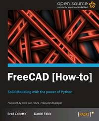 FreeCAD How to by Daniel Falck