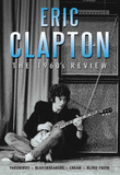 Eric Clapton - The 1960s Review on DVD