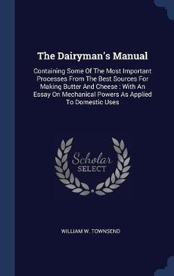 The Dairyman's Manual by William W Townsend image