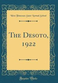 The Desoto, 1922 (Classic Reprint) by West Tennessee State Normal School image