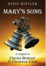 Mary's Song by Dixie Distler