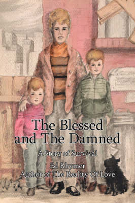 The Blessed and The Damned by Ed Rhymer image