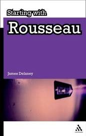 Starting with Rousseau by James Delaney image