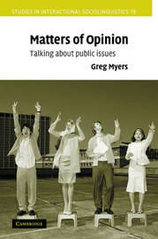 Matters of Opinion by Greg Myers