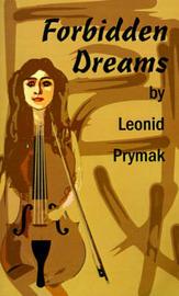 Forbidden Dreams by Leonid Prymak