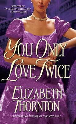 You Only Love Twice by Elizabeth Thornton image