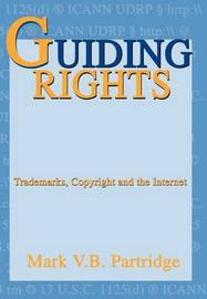 Guiding Rights by Mark V.B. Partridge