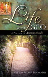 Life with God by Geraldine Ann Holycross image
