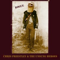 Rogue by Chris Priestley & The Unsung Heroes