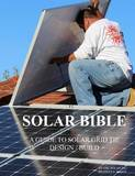 Solar Bible by MR Bradley Lawrence Bartz