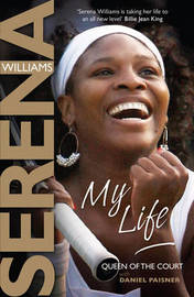 My Life by Serena Williams