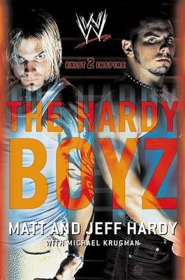 The Hardy Boyz by Jeff Hardy