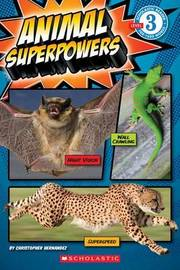 Animal Superpowers by Christopher Hernandez