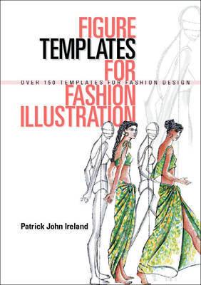 Figure Templates For Fashion Illustration by Patrick John Ireland image