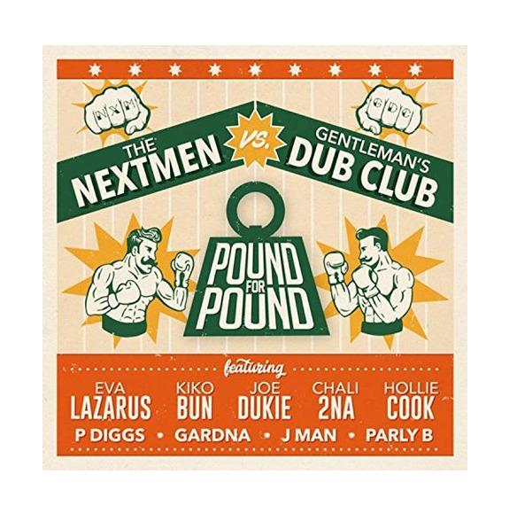 THE NEXTMEN VS GENTLEMAN'S DUB CLUB