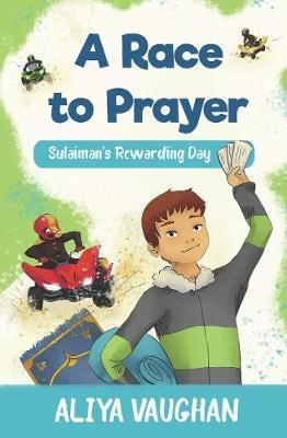 A Race to Prayer (Salah) by Aliya Vaughan image