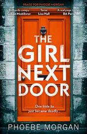 The Girl Next Door by Phoebe Morgan image