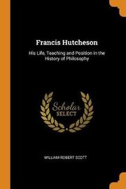 Francis Hutcheson by William Robert Scott