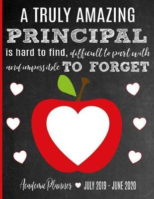 A Truly Amazing Principal Is Hard To Find, Difficult To Part With And Impossible To Forget by Sentiments Studios image