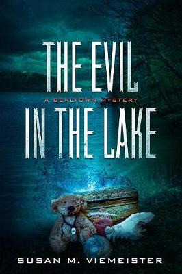 The Evil In The Lake by Susan M Viemeister image