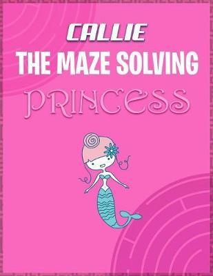 Callie the Maze Solving Princess by Doctor Puzzles image