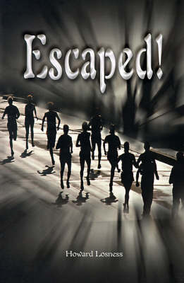 Escaped! by Howard A Losness image