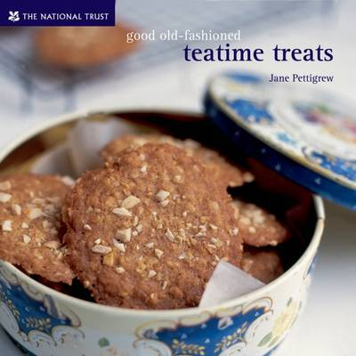 Good Old-fashioned Teatime Treats by Jane Pettigrew