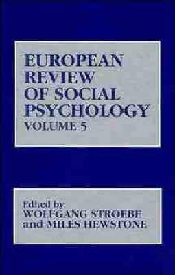 European Review of Social Psychology: v. 5 by W Stroebe