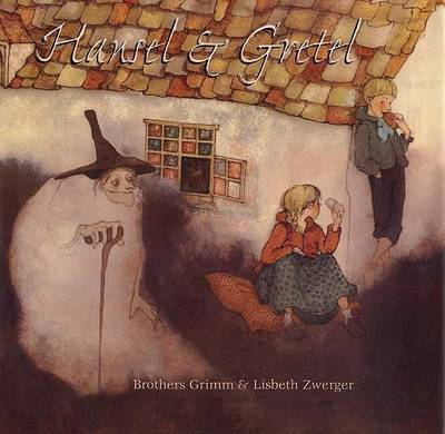 Hansel & Gretel by Brothers Grimm