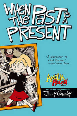 When the Past is a Present by Jimmy Gownley