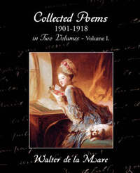 Collected Poems 1901-1918 in Two Volumes - Volume I. by Walter de La Mare image